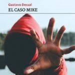 """BOLM: Presentación del libro """"El caso Mike"""" de Gustavo Dessal. Intervenciones y comentarios"""